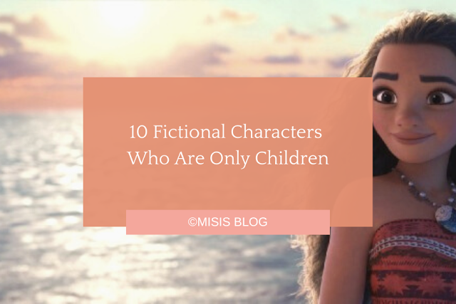 10 Fictional Characters Who Are Only Children