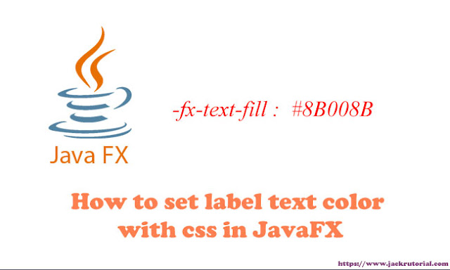 How to set label text color with css in JavaFX?