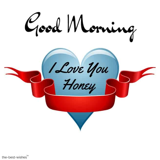 good morning honey i love you images