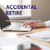 Accidental Retiree
