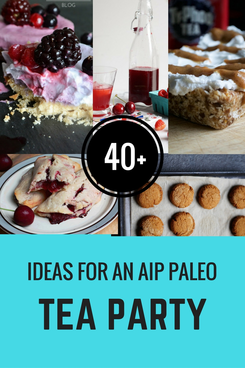 Comfort bites blog 40 recipes for an aip compliant and paleo 40 recipes for an aip compliant and paleo afternoon tea forumfinder Choice Image