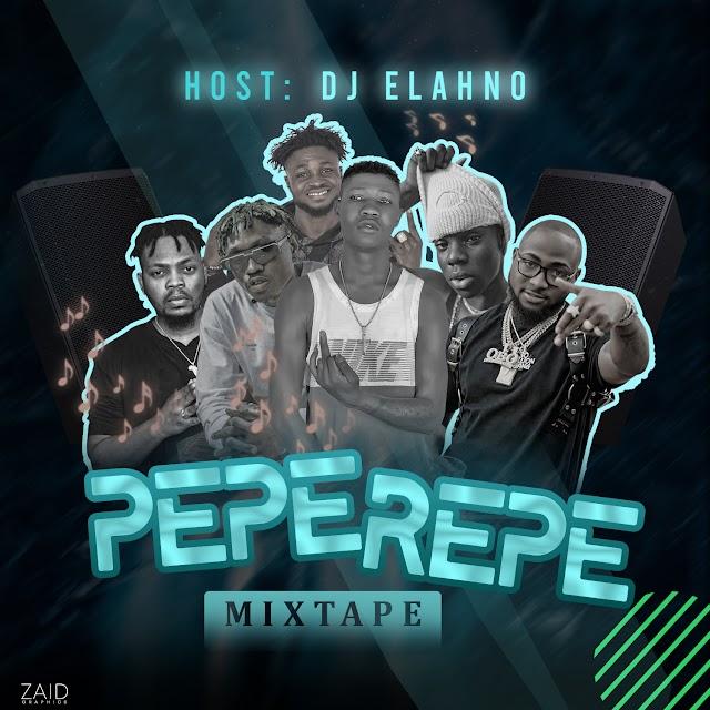 [Mixtape] Dj Elahno - Peperepe Mixtape