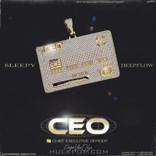 Sleepy – CEO (feat. Deepflow)  – Single