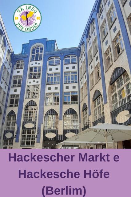 Hackescher Markt e Hackesche Höfe Berlim
