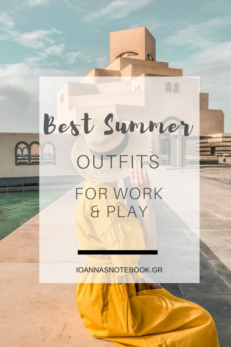 Stylish Summer Outfit Ideas For Your Work & Play | Ioanna's Notebook