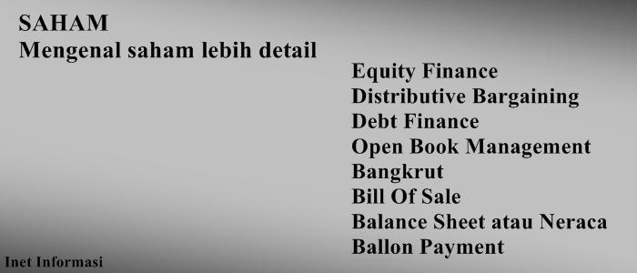 Debt Finance;Bangkrut;Mengenal Saham lebih dekat;Finance;financial;Distributive Bargaining;Saham;equity Finance;Bill Of Sale;