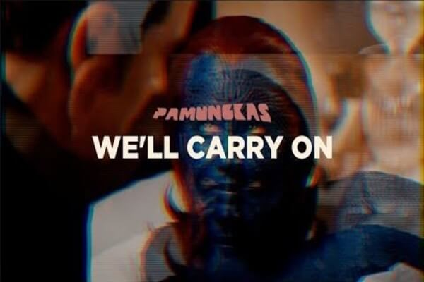 Pamungkas We'll Carry On