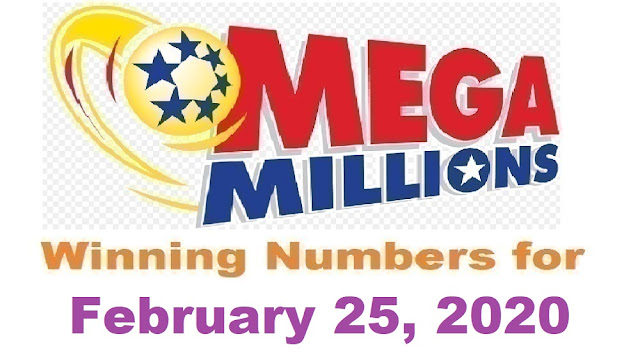 MegaMillions Winning numbers for Tuesday, February 25, 2020