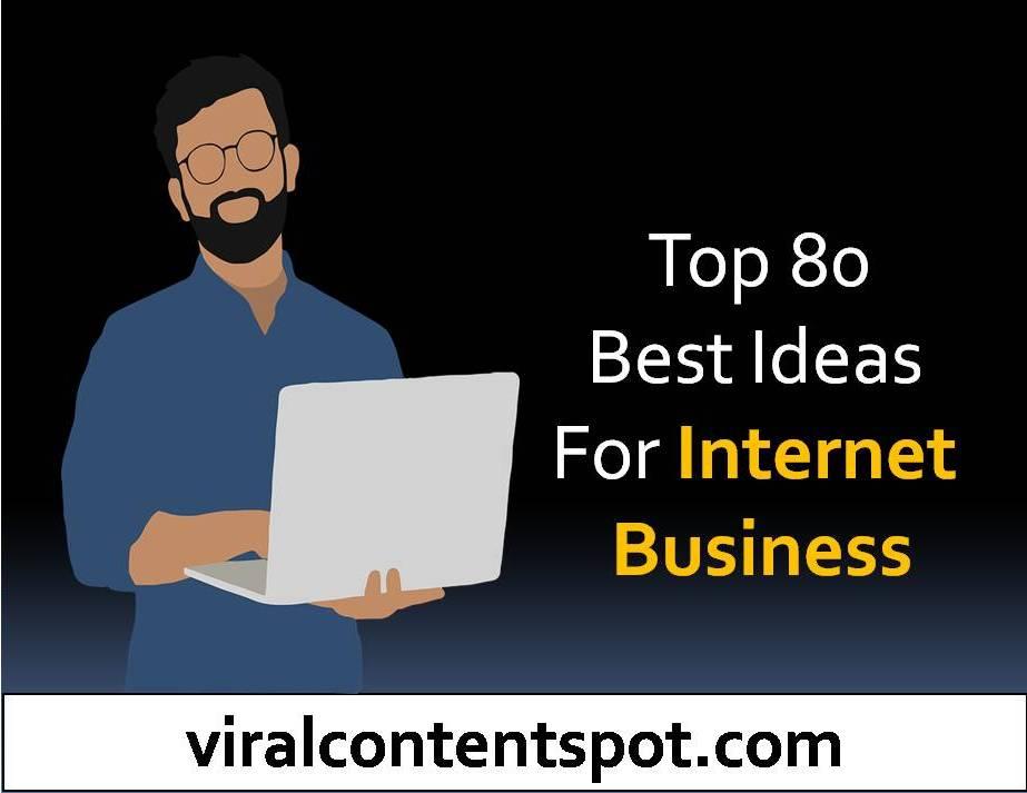 80 Best Ideas for Internet Business