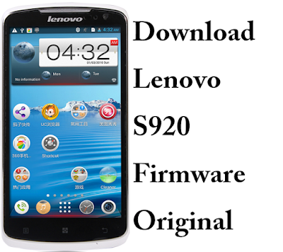 Download Lenovo S920 Firmware Original