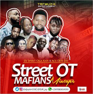 [DJ MIX] Dj Spirit Ogakan Ft Ace Dj R-jay - Street OT Mafian Mix