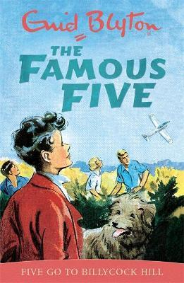 Famous Five: Five Go To Billycock Hill : Book 16
