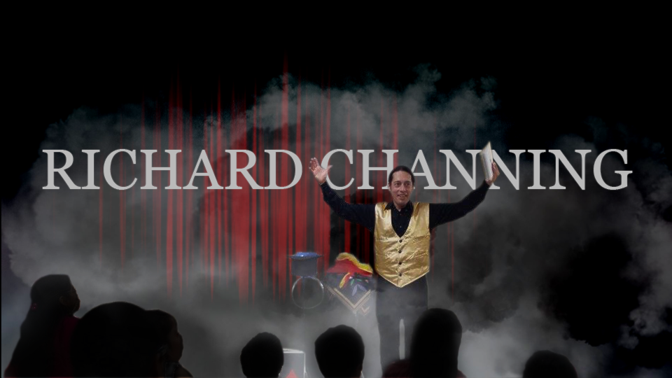Richard Channing Magic Show