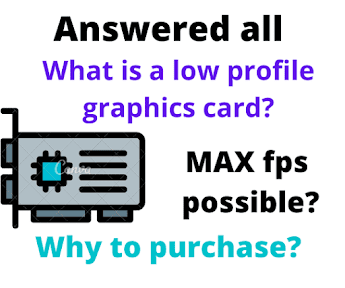 What is a low profile graphics card