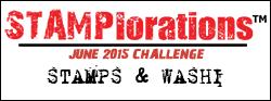 http://stamplorations.blogspot.com/2015/06/june-challenge-stamps-washi.html