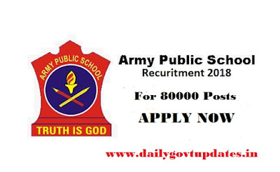 Army Public School Recuruitment 2018- Apply Now For 80000 (PGT/TGT/PRT) Post ||