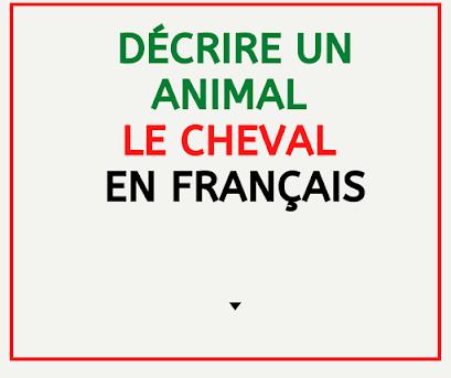 Décrire un animal le cheval en français