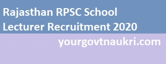 rpsc teacher vacancy,rpsc school lecturer 2020,rpsc school lecturer news,rpsc school lecturer admit card,rpsc jobs,rpsc recruitment,rpsc vacancy,rpsc full form