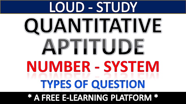 Number System : Types of Questions Asked in Competitive Exams