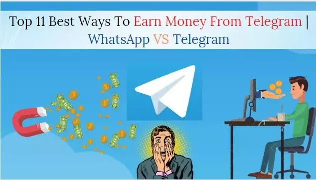 Top 11 Best Ways To Earn Money From Telegram | WhatsApp VS Telegram