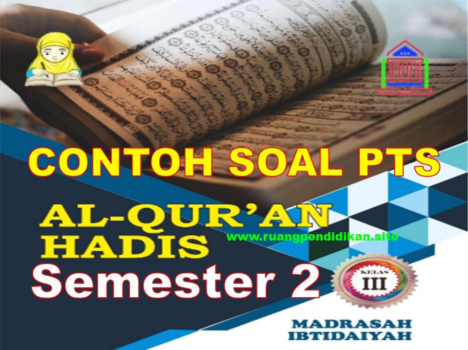Soal PTS Al-Qur'an Hadis Kelas 3