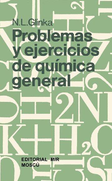 Problemas y ejercicios de química general
