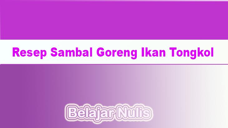 Resep Sambal Goreng Ikan Tongkol