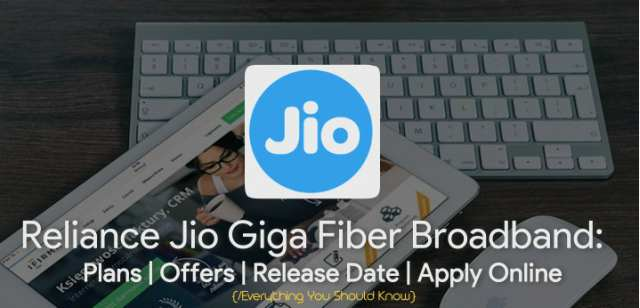 Reliance Jio Giga Fiber Broadband Plans Offers Apply Online