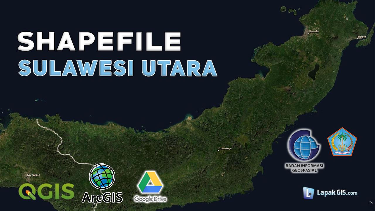Shapefile Provinsi Sulawesi Utara Terbaru
