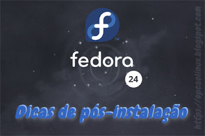 Guia de pós-instalação do Fedora 24