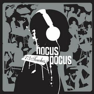 Hocus Pocus – 73 Touches (2006) [CD] [FLAC]