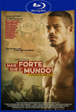 Mais Forte que o Mundo (2016) BluRay Rip 720p/1080p Torrent Nacional