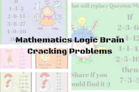 Mathematics Logic Brain Cracking Problems