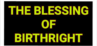 The blessing of the birthright