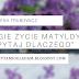 """#20 """"Drugie życie Matyldy"""" i """"Nie pytaj dlaczego"""" M. Trubowicz"""