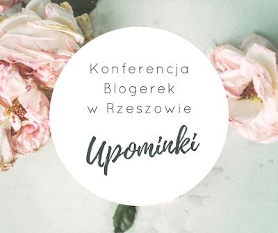 Konferencja Blogerek Rzeszów- Upominki