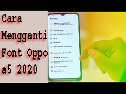 Cara Mengganti Font Oppo a5 2020 1