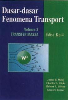 DASAR-DASAR FENOMENA TRANSPORT Transfer Massa vol 3 edisi 4