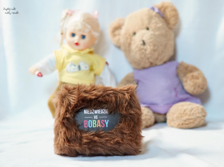 Jak pokonać dziecięcy strach, czyli Niedźwiedzie vs Bobasy