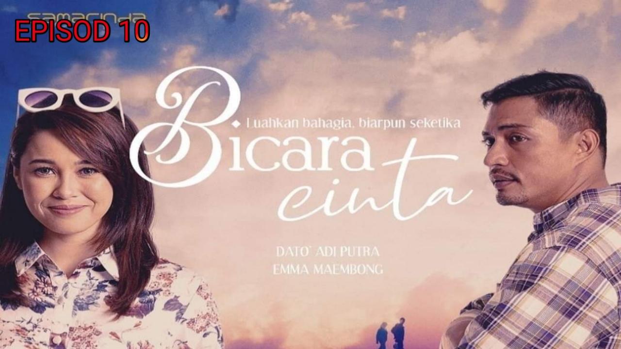 Tonton Drama Bicara Cinta Episod 10 (TV3)