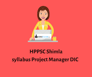 Syllabus -HPPSC Shimla Project Manager DIC