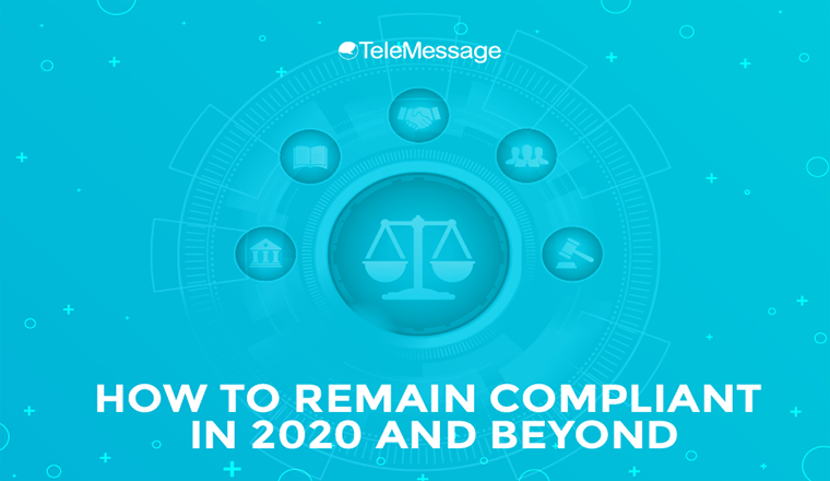 How to Remain Compliant in 2020 and Beyond #Infographic