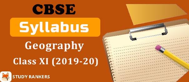 CBSE Class 11 Geography Syllabus 2019-20