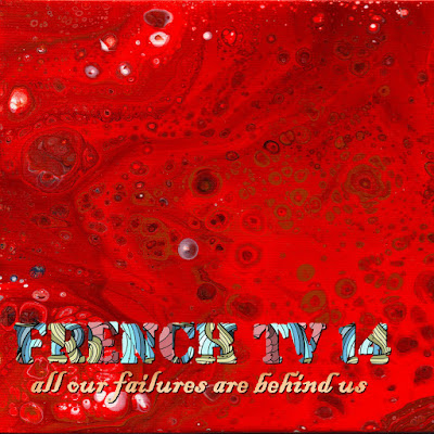 French TV - All Our Failures Are Behind Us