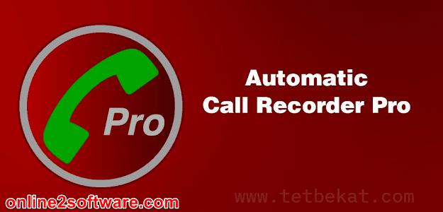 برنامج Automatic Call Recorder Pro لتسجيل المكالمات على الاندرويد