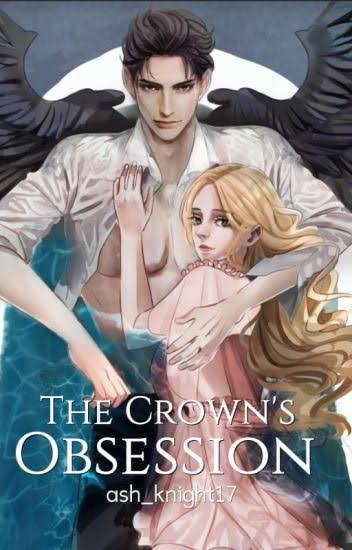 ✍️✍️✍️✍️ The Crown's Obsession Chapter 581 ➡️ 590 ✍️✍️✍️✍️