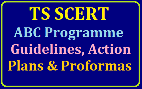 TS SCERT ABC Attainment of Basic Competencies Programme: Guidelines & Proformas /2019/07/ts-scert-abc-attainment-of-basic-competencies-guidliens-action-plan-pre-test-question-papers-proforma-download.html