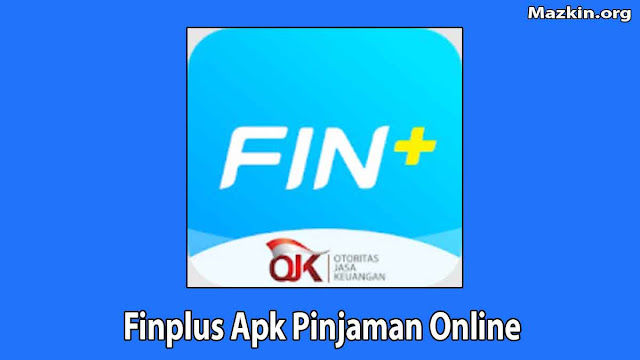 FinPlus Apk Pinjaman Online