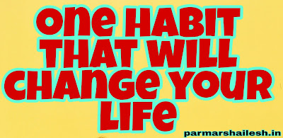 one habit that will change your life