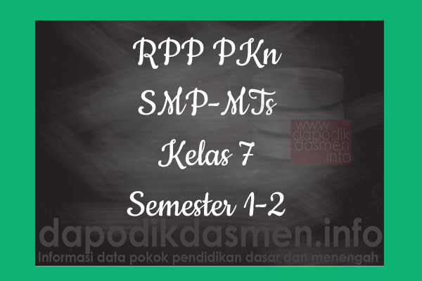RPP PKn Kelas 7 SMP MTs Semester 2 Revisi Terbaru